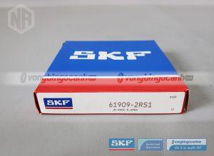 Vòng bi 61909-2RS1 SKF chính hãng