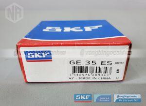 Vòng bi GE 35 ES SKF chính hãng
