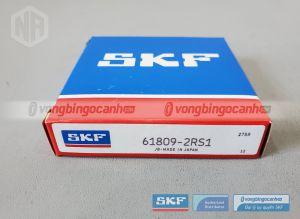 Vòng bi 61809-2RS1 SKF chính hãng