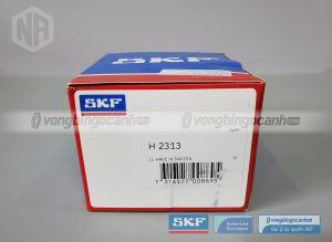 SKF H 2313 SKF chính hãng
