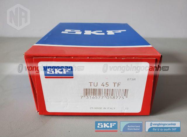 TU 45 TF Gối đỡ vòng bi SKF chính hãng