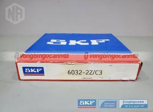 Vòng bi 6032-2Z/C3 SKF chính hãng