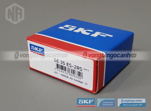 Vòng bi SKF GE 35 ES-2RS chính hãng