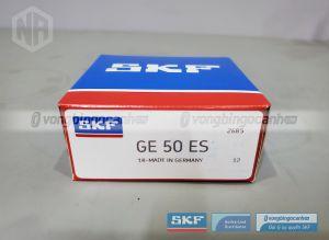 Vòng bi GE 50 ES SKF chính hãng