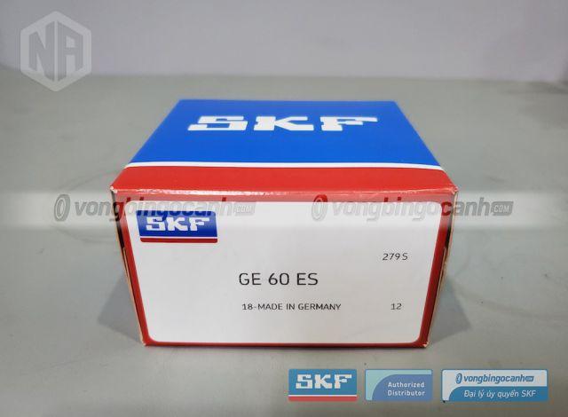 Vòng bi SKF GE 60 ES chính hãng