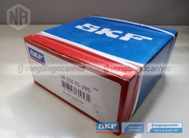 Vòng bi SKF GE 110 ES-2RS chính hãng