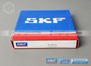 Vòng bi 61816 SKF chính hãng