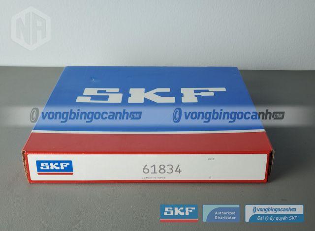 Vòng bi 61834 SKF chính hãng